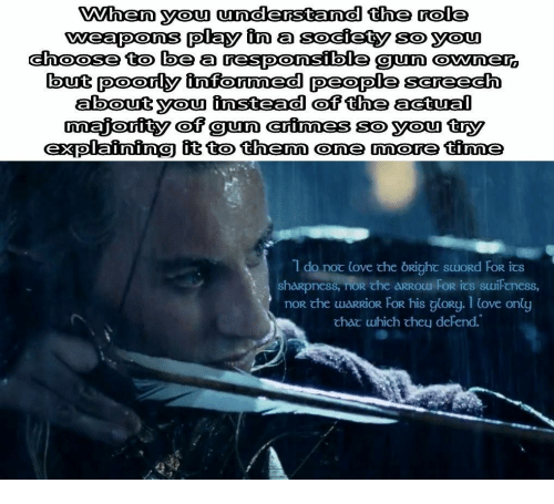 """Af, Love, and Warrior: When you undlerstand the role  weapons play in a soeiety soyou  oose to be a responsible Un owne  but poorly infoumed people sereeh  about you instead of the actual  nmajorfity af gun erinnes sø you try  explaining it to thenm one more tine  SO WOU  """"I do noc love the ORighてsuord FOR 13  noR che waRRiOR FOR his gloRy. 1 (ove only  chac which chey defend."""