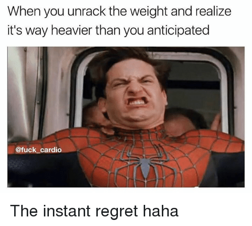 when you unrack the weight and realize its way heavier 8958052 ✅ 25 best memes about instant regret instant regret memes