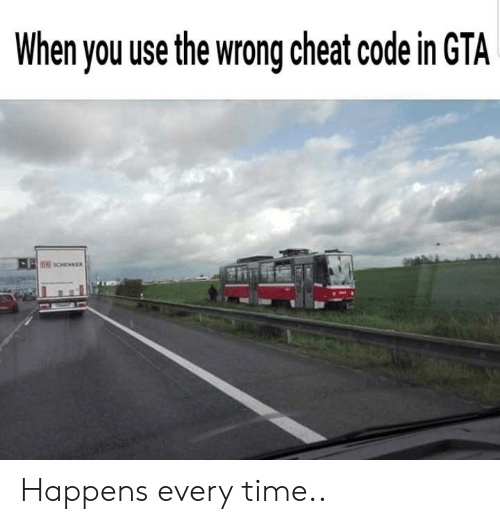 When You Use the Wrong Cheat Code in GTA Happens Every Time