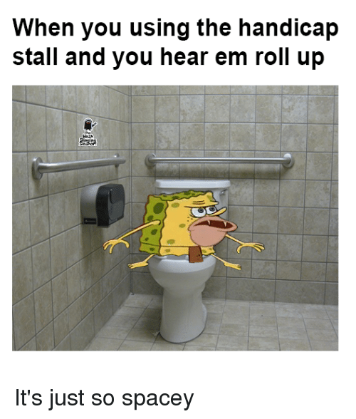 Funny Ems And Hearing When You Using The Handicap Stall And You Hear