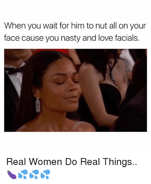 Nut on your face