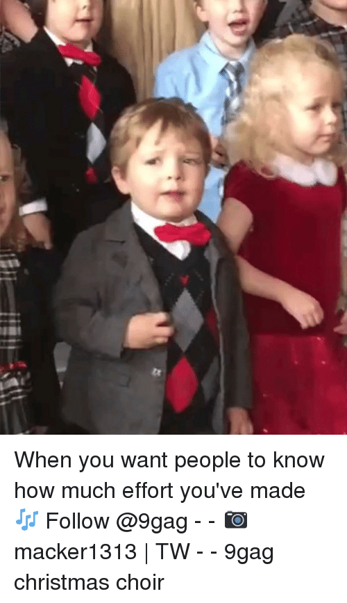 9gag, Christmas, and Memes: When you want people to know how much effort you've made 🎶 Follow @9gag - - 📷macker1313 | TW - - 9gag christmas choir