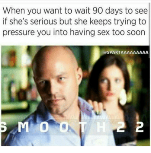 When is it too soon to have sex
