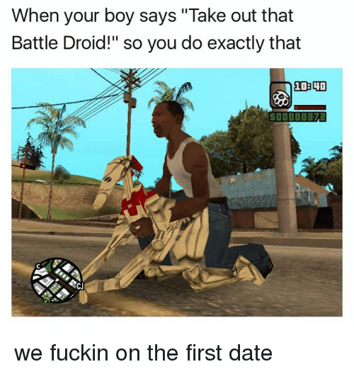 """Dank, 🤖, and Droid: When your boy says """"Take out that  Battle Droid!"""" so you do exactly that  10300 we fuckin on the first date"""