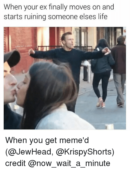 Funny Memes For Your Ex : Ex memes mutually