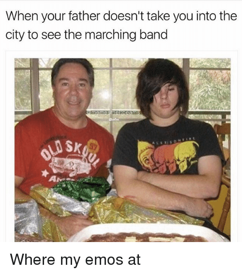 Band, Trendy, and City: When your father doesn't take you into the  city to see the marching band Where my emos at