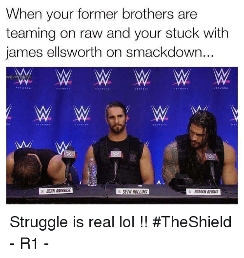 When Your Former Brothers Are Teaming on Raw and Your Stuck