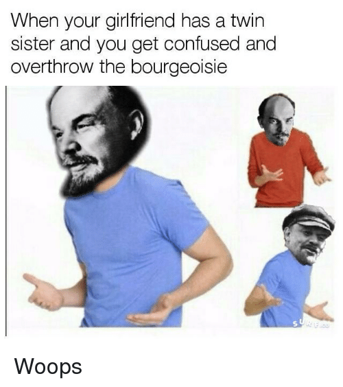 Search Down With The Bourgeoisie Memes on me.me