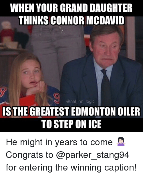 when your grand daughter thinks connor mcdavid nhl ref logic is 24256495 when your grand daughter thinks connor mcdavid logic is the