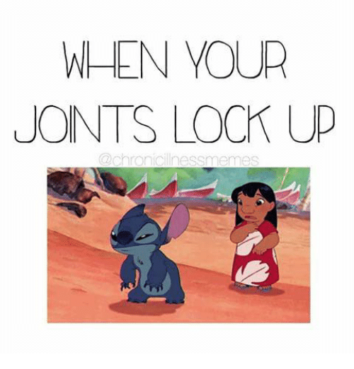 when your joints lock up chronic illness memes 15370776 when your joints lock up chronic illness memes meme on me me,Chronic Illness Meme