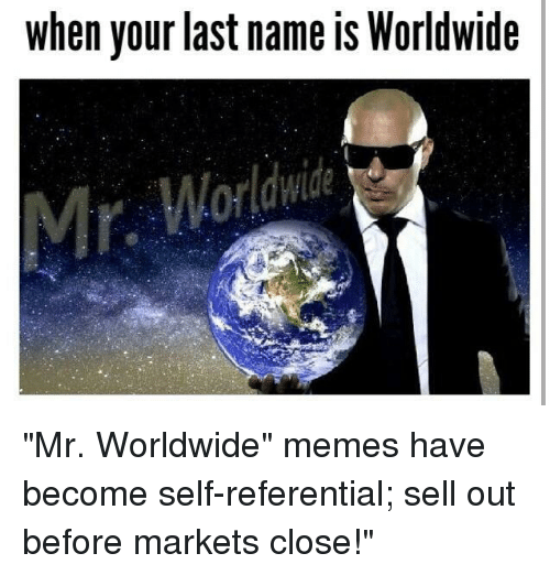 Memes, Name, and Names: when your last name is Worldwide