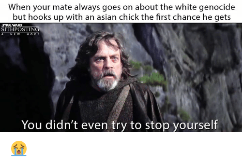 when your mate always goes on about the white genocide 30426246 25 best memes about white genocide white genocide memes 100