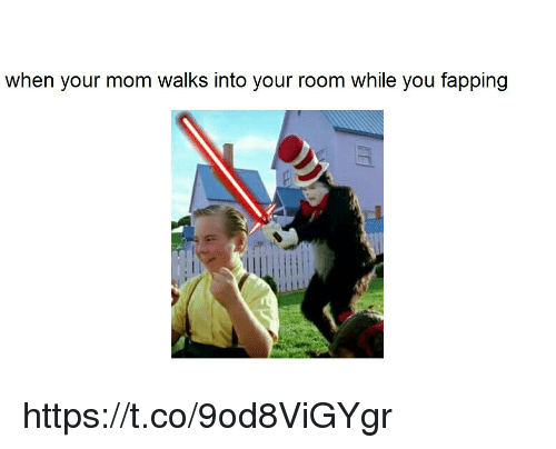 What to do when your mom walks in on you