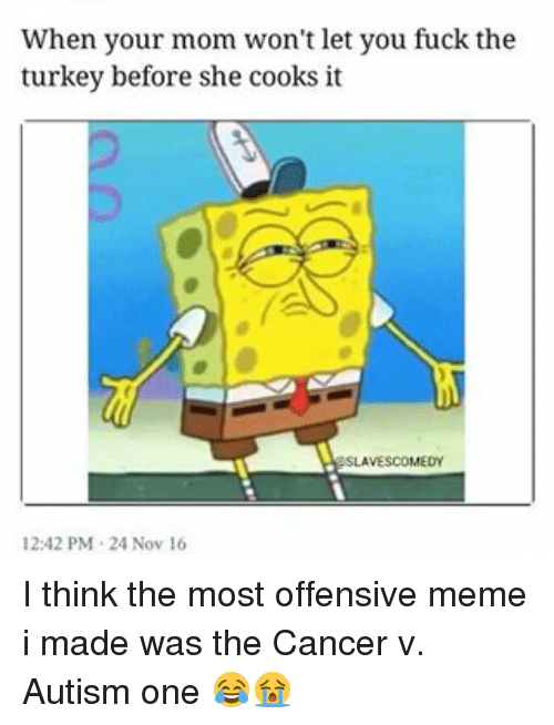 Most Offensive Memes