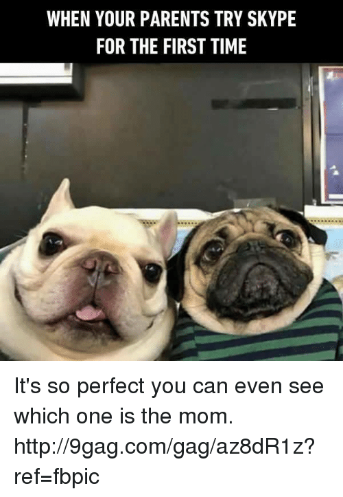 9gag, Dank, and Parents: WHEN YOUR PARENTS TRY SKYPE  FOR THE FIRST TIME It's so perfect you can even see which one is the mom. http://9gag.com/gag/az8dR1z?ref=fbpic