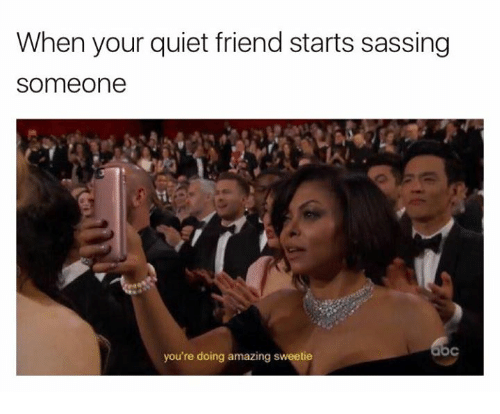 Image result for quiet friend meme""