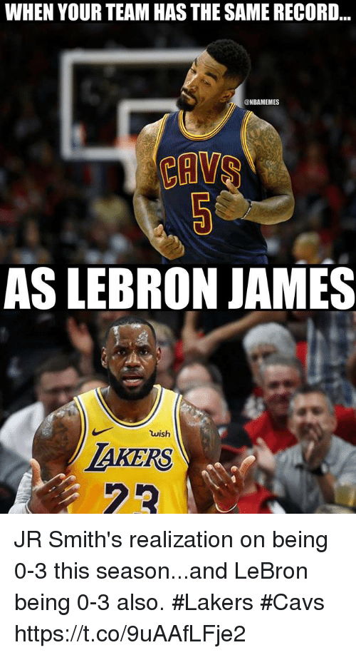 Ho Wun Lakers Vs Cavaliers >> When Your Team Has The Same Record As Lebron James Wish