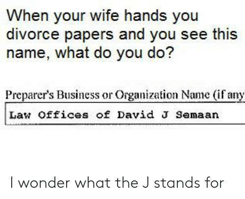 When Your Wife Hands You Divorce Papers And See This
