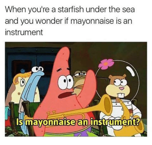 Mayonnaise An Instrument