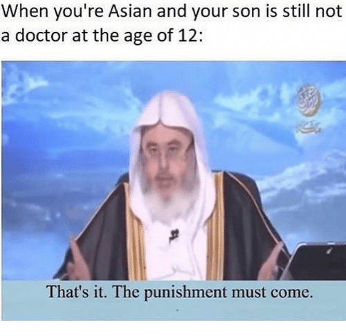 when youre asian and your son is still not a 29104007 when you're asian and your son is still not a doctor at the age of