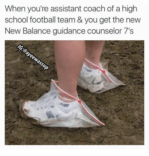 Funny, New Balance, and School: When you're assistant coach of a high  school football team & you get the new  New Balance guidance counselor 7's