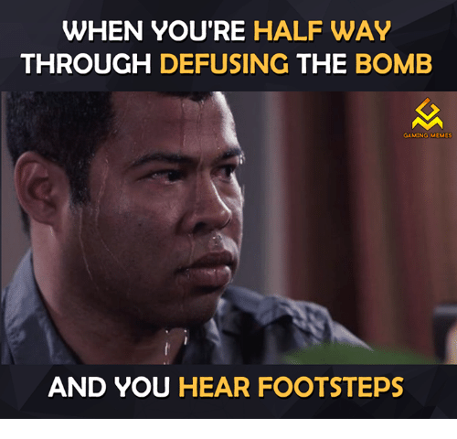 when-youre-halfway-through-defusing-the-bomb-gaming-memes-and-13017469.png