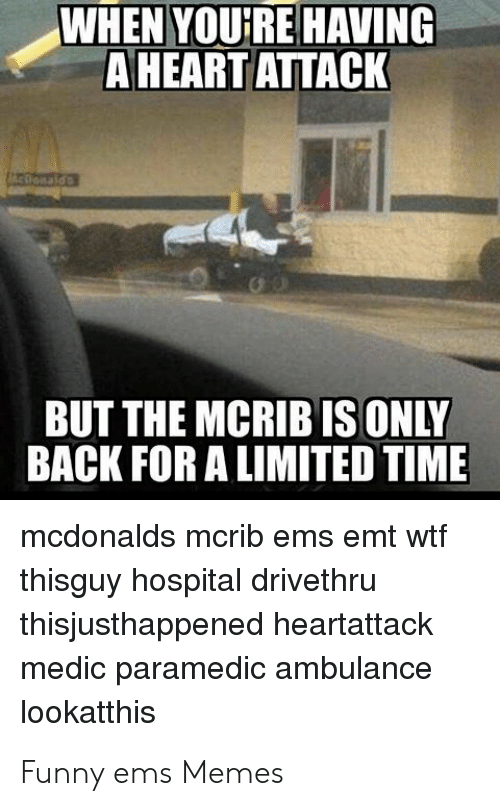 When Youre Having A Heart Attack But The Mcrib Is Only Back For A