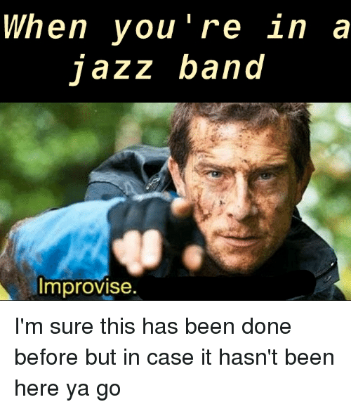 When Jazz Band Is About To Start I M About To Start Swinging
