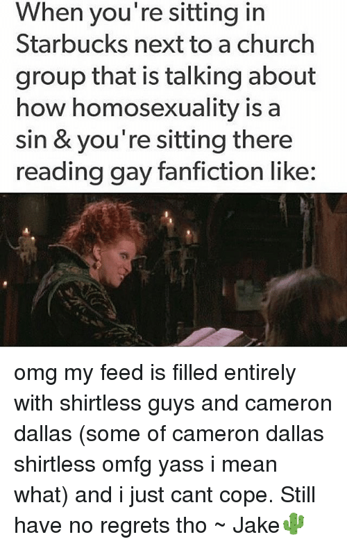 when youre sitting in starbucks next to a church group 11016692 ✅ 25 best memes about gay fanfiction gay fanfiction memes