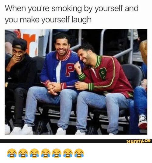 25 best memes about funny c funny c memes funny smoking and yours when youre smoking by yourself and you make yourself laugh funnyc solutioingenieria Images