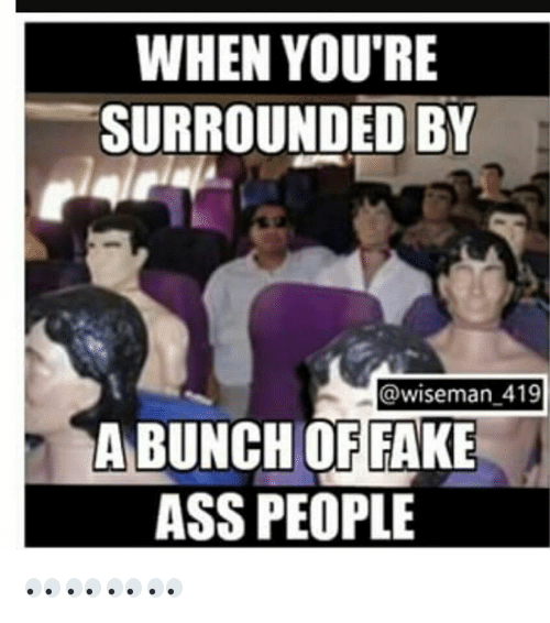 Fake Ass People 35