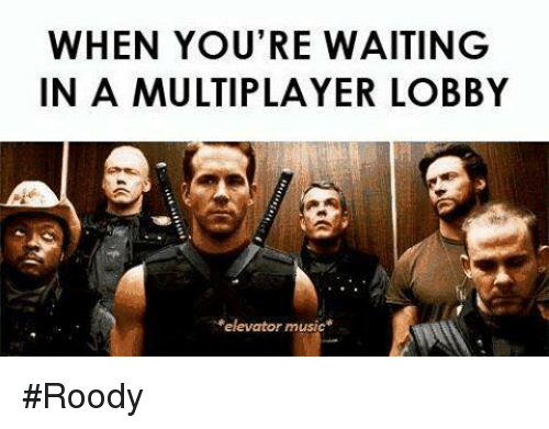 WHEN YOU'RE WAITING IN a MULTIPLAYER LOBBY Elevator Music