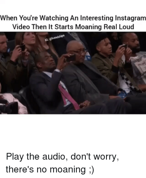 Instagram Memes And Video When Youre Watching An Interesting Instagram Video