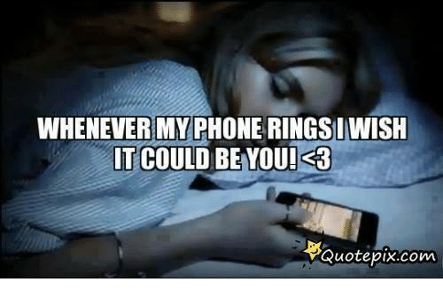 Whenever My Phone Rings Iwish It Could Beyoui3 Quote Pixcom Phone