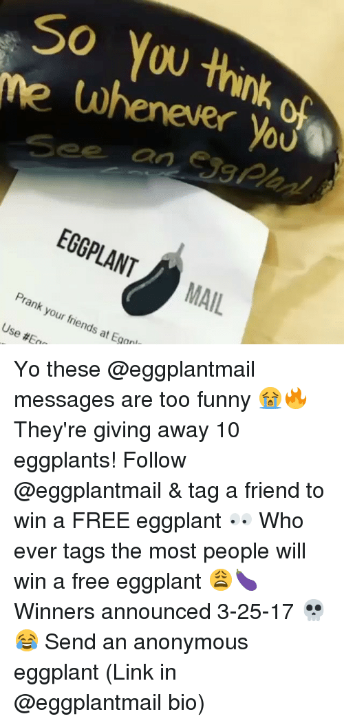Whenever Youv EGGPLANT MAIL Prank Your Use Friends #Eqn at