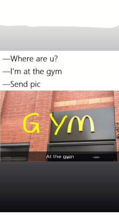 Gym, Pic, and The Gym: Where are u?  I'm at the gym  Send pic  At the gym