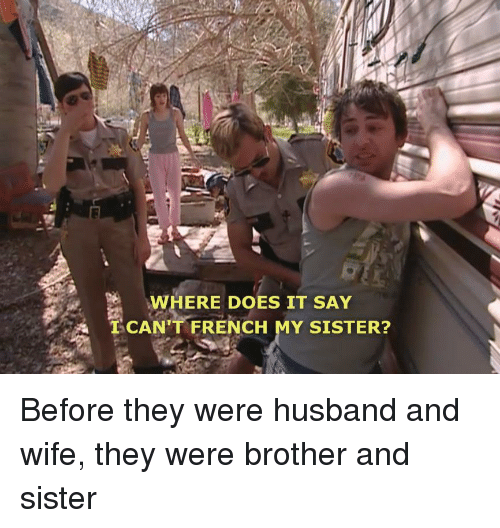 how to say i dont have any brothers or sisters in french