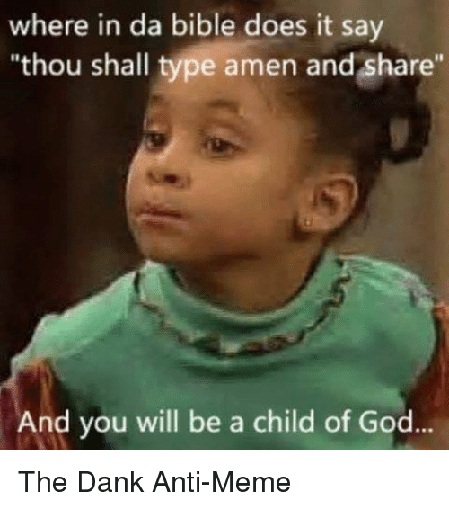 where in da bible does it say thou shall type 2704023 ✅ 25 best memes about spoken word spoken word memes,Child Of God Meme