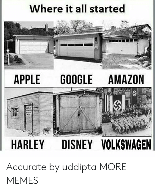 Amazon, Apple, and Dank: Where it all started  APPLE GOOGLE AMAZON  HARLEY DISNEYVOLKSWAGEN Accurate by uddipta MORE MEMES