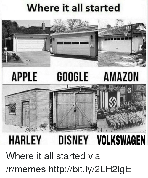 Apple, Disney, and Memes: Where it all started  APPLE GOOGLEAMAZON  HARLEY DISNEY VOLKSWAGEN Where it all started via /r/memes http://bit.ly/2LH2lgE