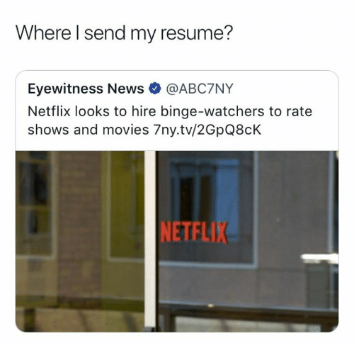 where l send my resume eyewitness news netflix looks to hire binge