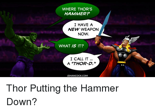 where thor s hammer i have a new weapon now what is it i call it a