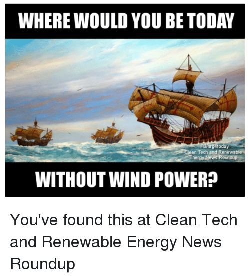 where would you be today nrg4today an tech and renewable 32397778 where would you be today nrg4today an tech and renewable energy