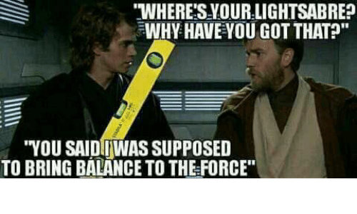 wheres-your-lightsabre-why-have-you-got-