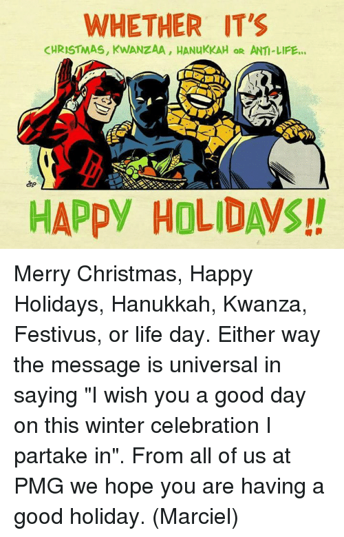 memes hanukkah and festivus whether its christmas kwanzaa hanukkah or anti merry christmas happy
