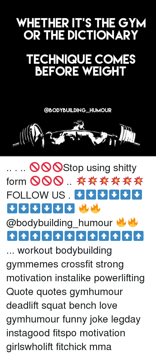 WHETHER IT'S THE GYM OR THE DICTIONARY TECHNIQUE COMES