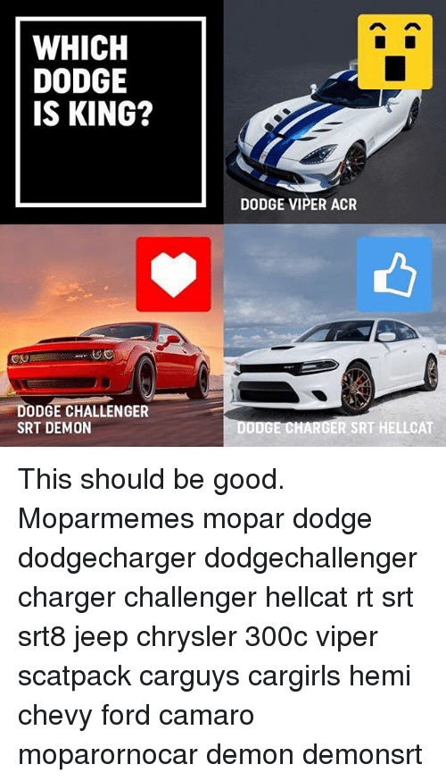 which dodge is king dodge viper acr gv odge challenger 25024893 ✅ 25 best memes about srt hellcat srt hellcat memes