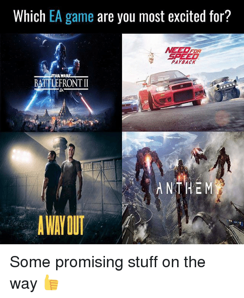 Which Ea Game Are You Most Excited For Meet For Speed Payback