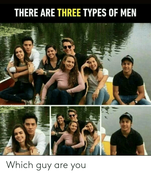 You, Guy, and Are You: Which guy are you