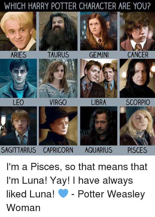 WHICH HARRY POTTER CHARACTER ARE YOU? TAURUS GEMINI CANCER